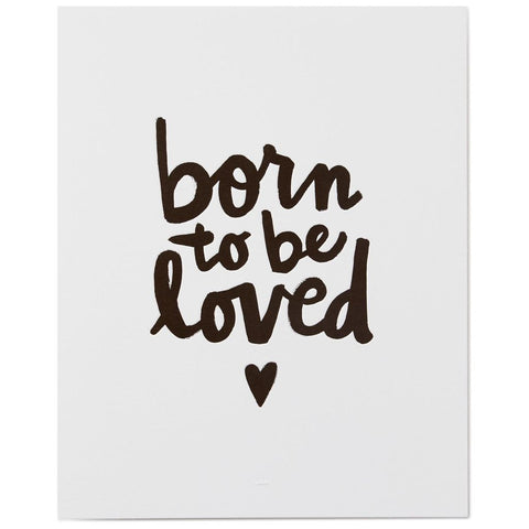 Hallmark Born to Be Loved Art Print, 8x10