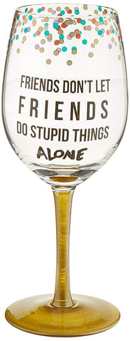 Pavilion 75134 Friends Don't Let Friends Wine Glass, 12 oz, Multicolor