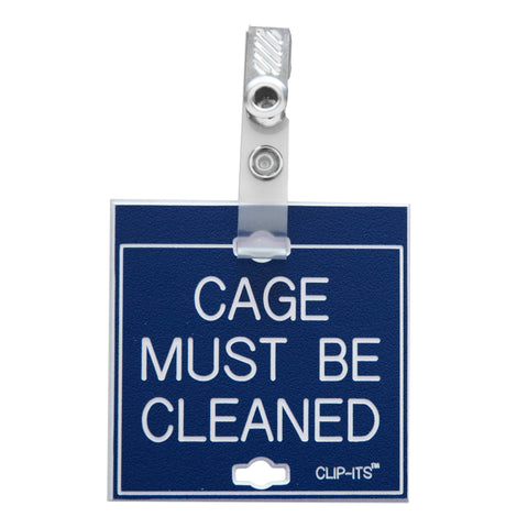 Cage Must Be Cleaned Clip-Its™ (pack of 6)