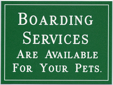 Boarding Services...