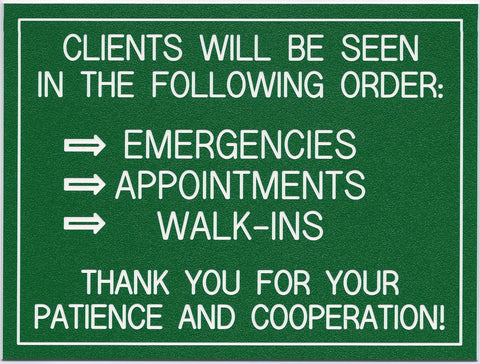 Clients Will Be Seen...
