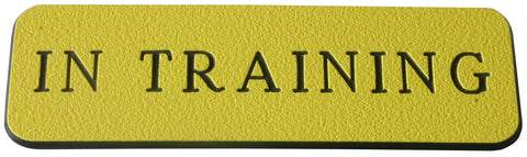 In Training Name Badge - Yellow / Black