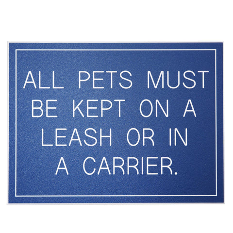 All Pets Must Be Kept On A Leash...