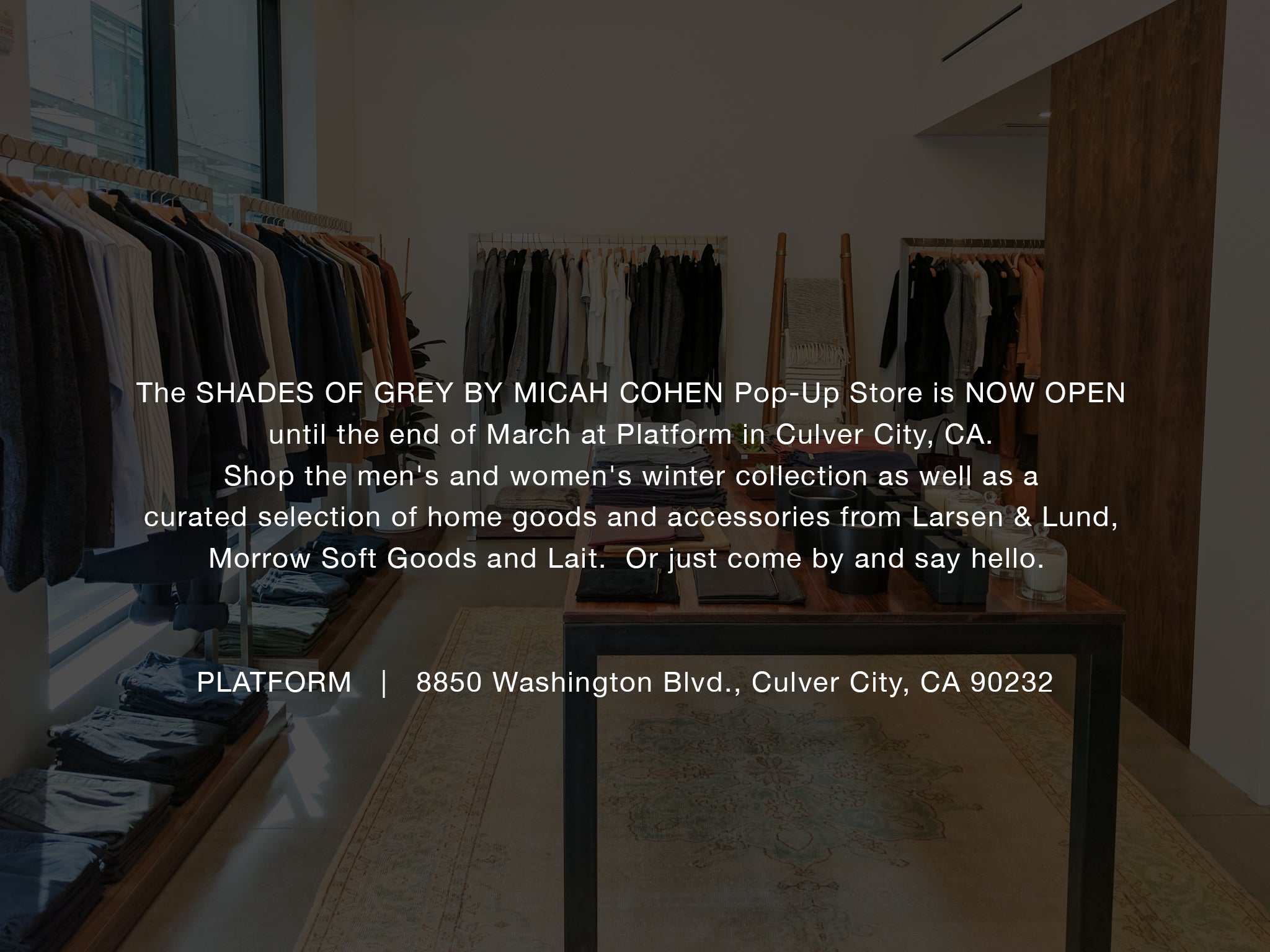 Shades of Grey by Micah Cohen Pop-Up Store at Platform Culver City, CA