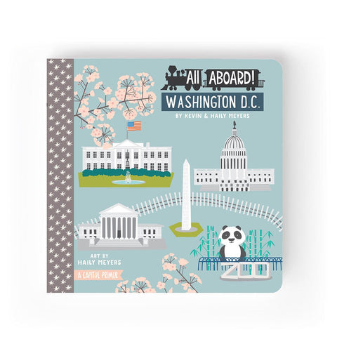 BabyLit All Aboard Washington D.C.: A Capitol Primer