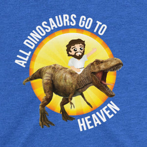 All Dinosaurs Go To Heaven (Women's T-shirt)