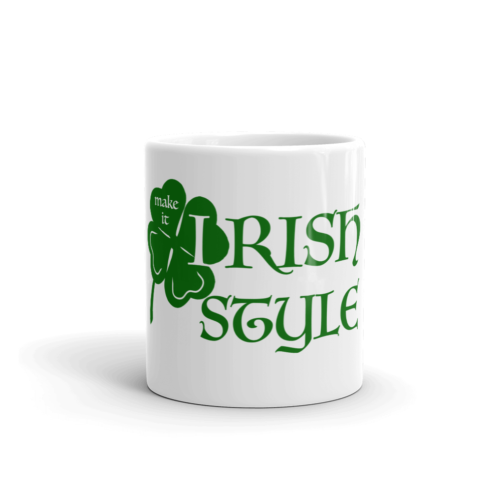 Make it Irish Style Coffee Mug