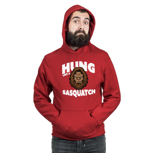 Hung Like a Sasquatch (Unisex Hoodies)