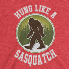 Hung Like a Sasquatch (Women's T-shirt)