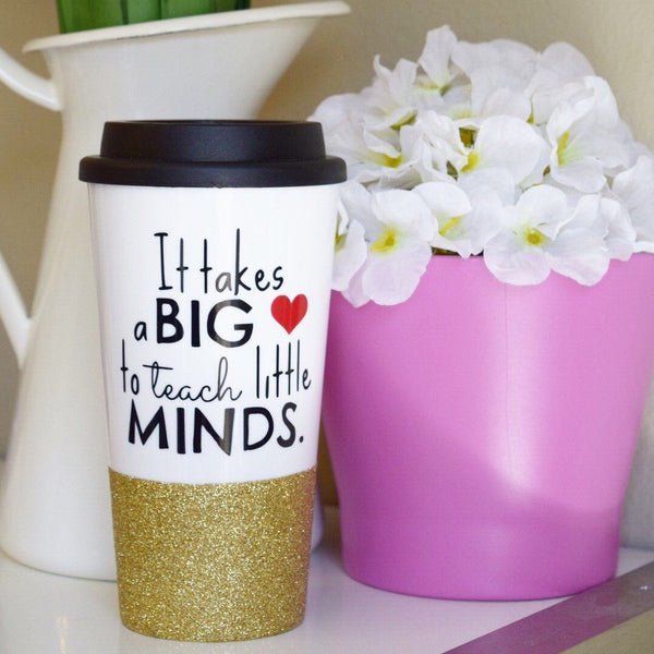 It Take A Big Heart To Teach Little Minds - Coffee Travel Mug - Twinkle Twinkle Lil' Jar - 1