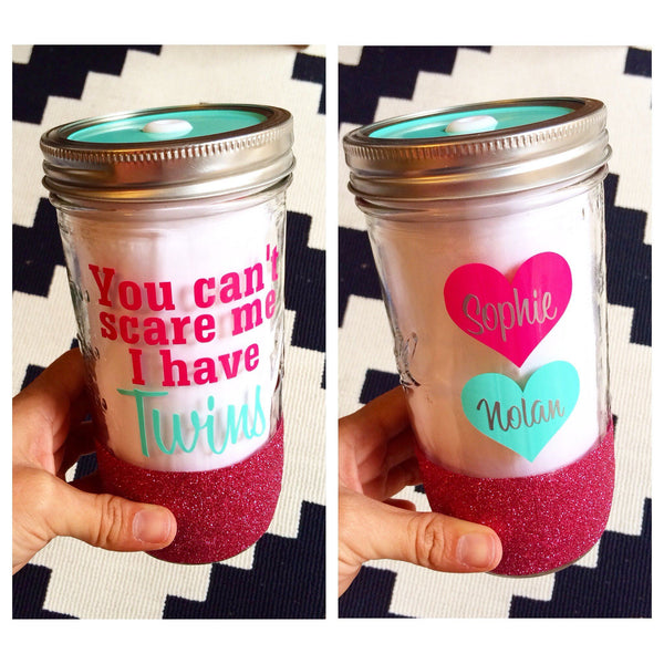 You Can't Scare Me I Have Twins - Tumbler - Twinkle Twinkle Lil' Jar - 1