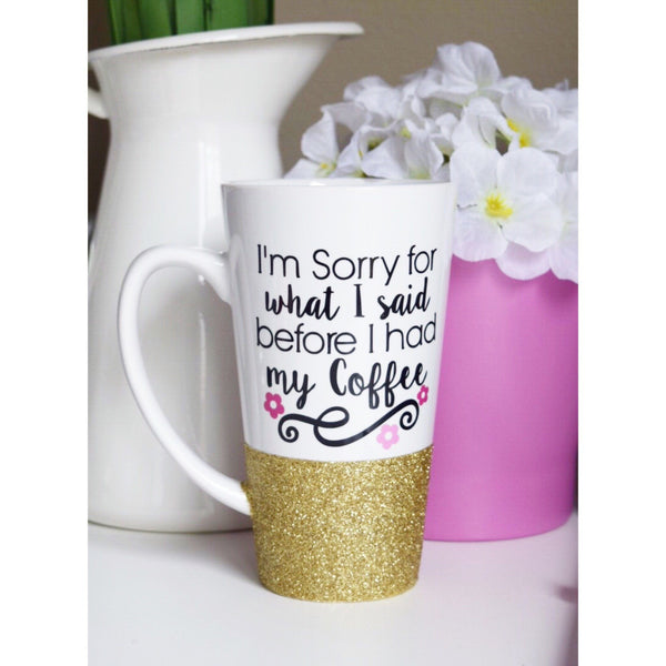 I'm Sorry For What I Said Before Coffee - Coffee Mug - Twinkle Twinkle Lil' Jar - 1