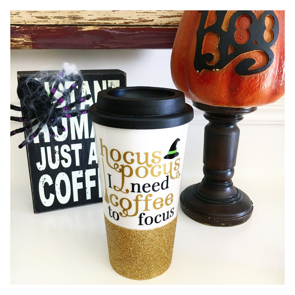 Hocus Pocus I Need Coffee To Focus Halloween Coffee Travel Mug Twinkle Twinkle Lil Jar