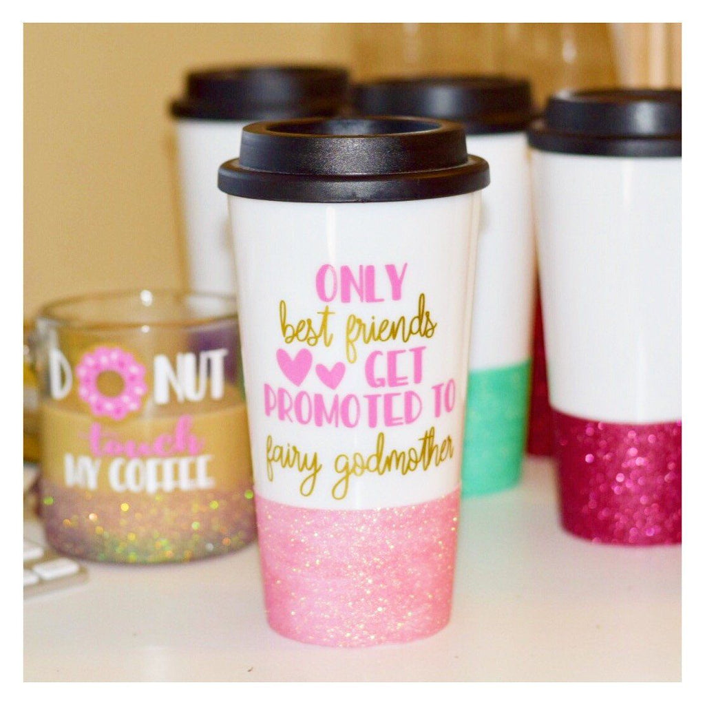Only Best Friends Get Promoted To Fairy Godmother Glitter Travel Mug Twinkle Twinkle Lil Jar