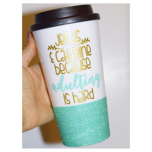Jesus And Caffeine Becuase Adulting Is Hard - Coffee Travel Mug - Twinkle Twinkle Lil' Jar - 1