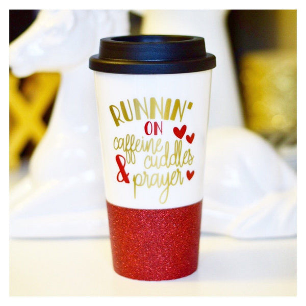 Runnin' On Caffeine Cuddles And Prayer - Coffee Travel Mug - Twinkle Twinkle Lil' Jar - 1