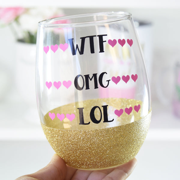 WTF OMG LOL - Wine Glass
