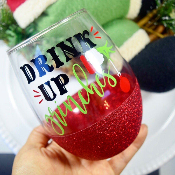 Drink Up Grinches - Wine Glass