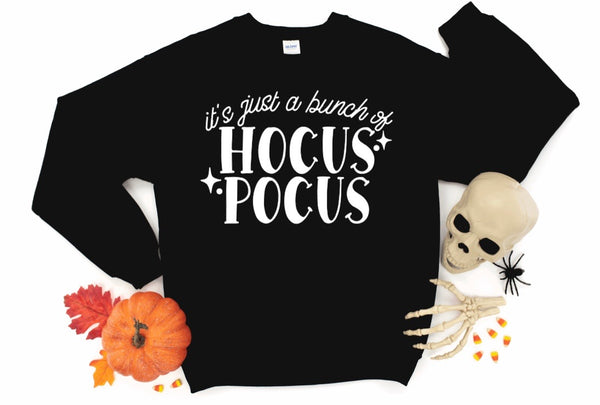 It's Just a Bunch Of Hocus Pocus Halloween Sweatshirt