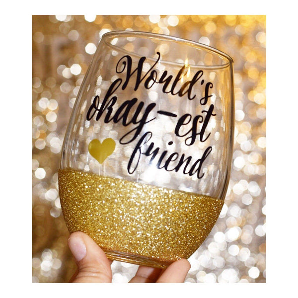 Worlds Okayest Friend - Wine Glass - Twinkle Twinkle Lil' Jar - 1