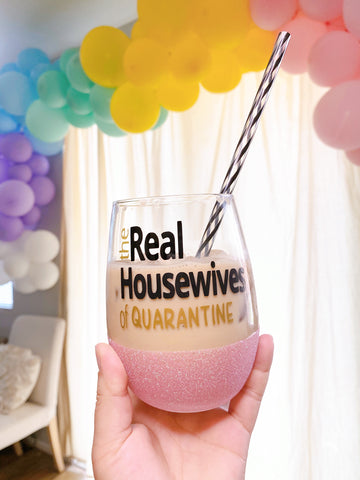 Housewives of Quarantine - Wine Glass