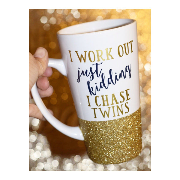 I Work Out Just Kidding I Chase Twins - Coffee Mug - Twinkle Twinkle Lil' Jar - 1