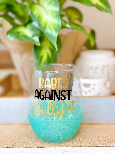Babes Against Bullshit - Wine Glass