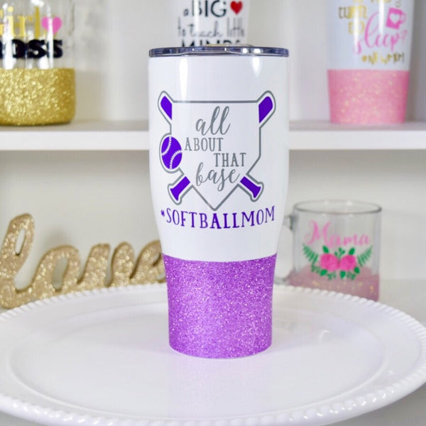 All About That Base Softball Mom - Stainless Steel Travel Mug