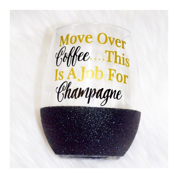 Move Over Coffee This Is A Job For Champagne - Wine Glass - Twinkle Twinkle Lil' Jar - 1