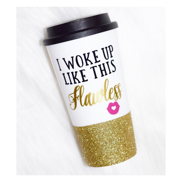 I Woke Up Like This, Flawless - Coffee Travel Mug - Twinkle Twinkle Lil' Jar - 1