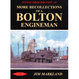 More Recollections of a Bolton Engineman No 38