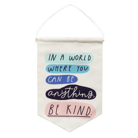 onr. shop Collab - Be Kind Printed Fabric Banner