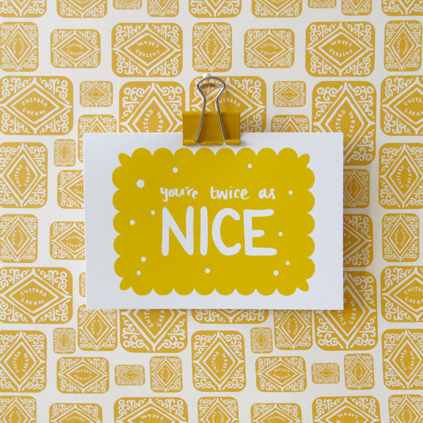 You're Twice as Nice Greetings Card