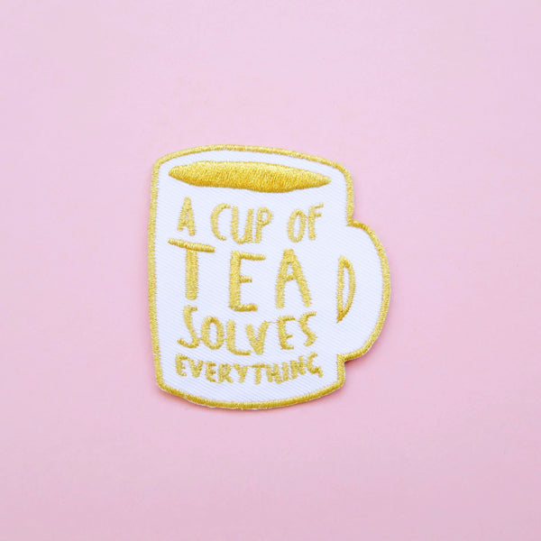 A Cup of Tea Solves Everything Iron-On Embroidered Patch