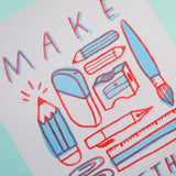 SALE - Make Something Risograph Print
