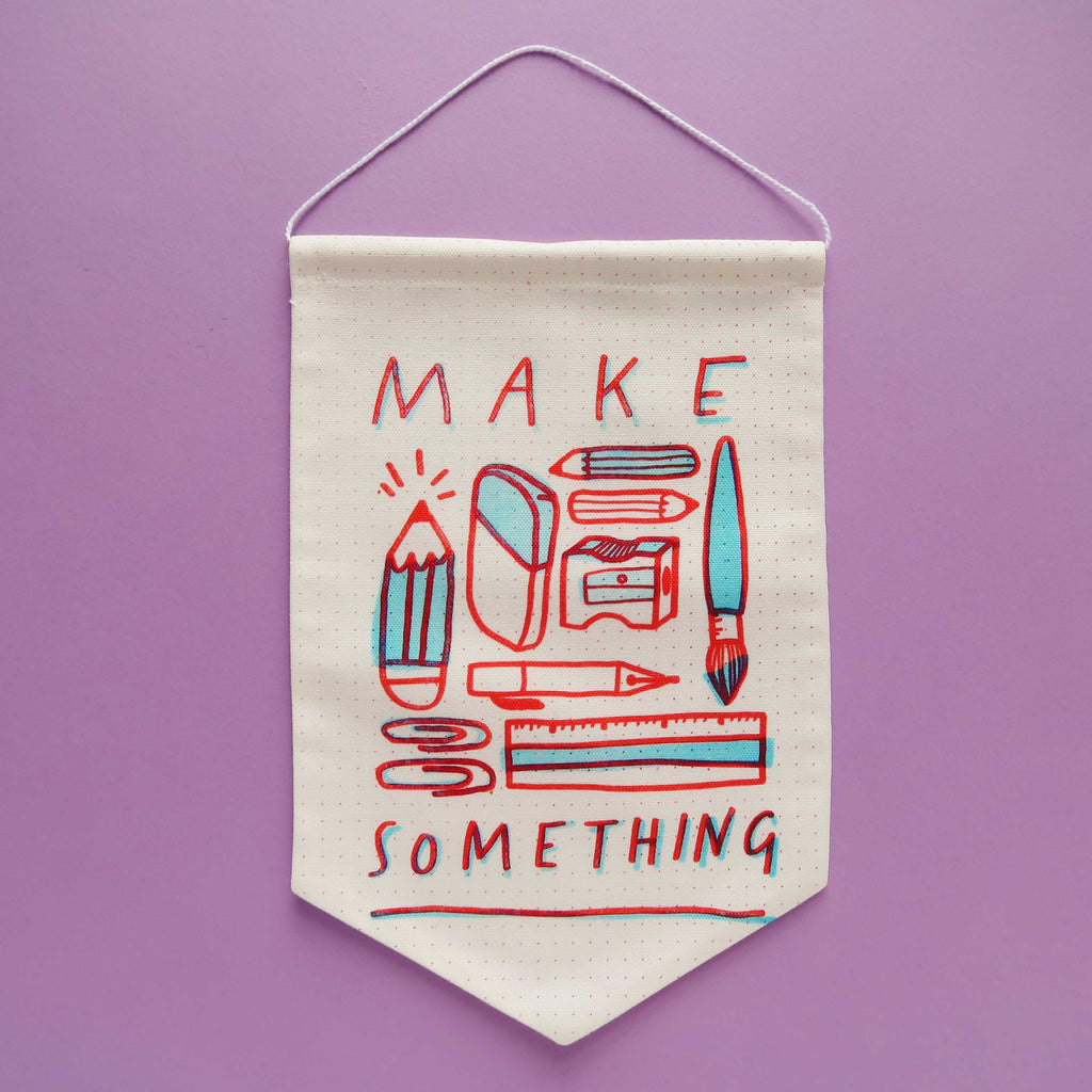 SALE - Make Something Fabric Banner