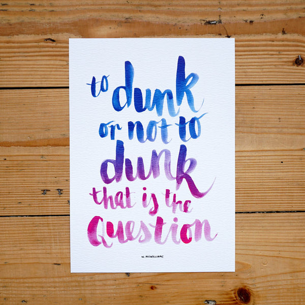 To Dunk or Not To Dunk Digital Print