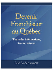 Devenir franchiseur au Québec (Ebook)