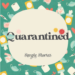 Simple Stories Quarantined