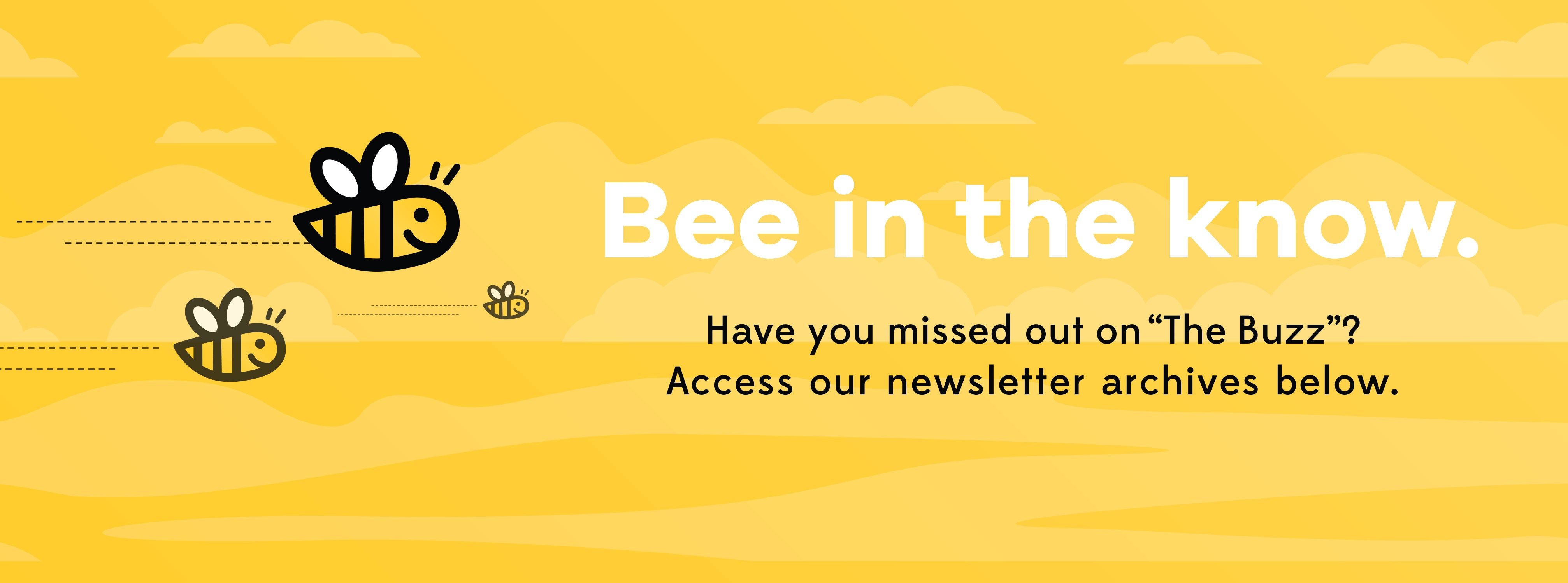 Bee in the Know Newsletter banner
