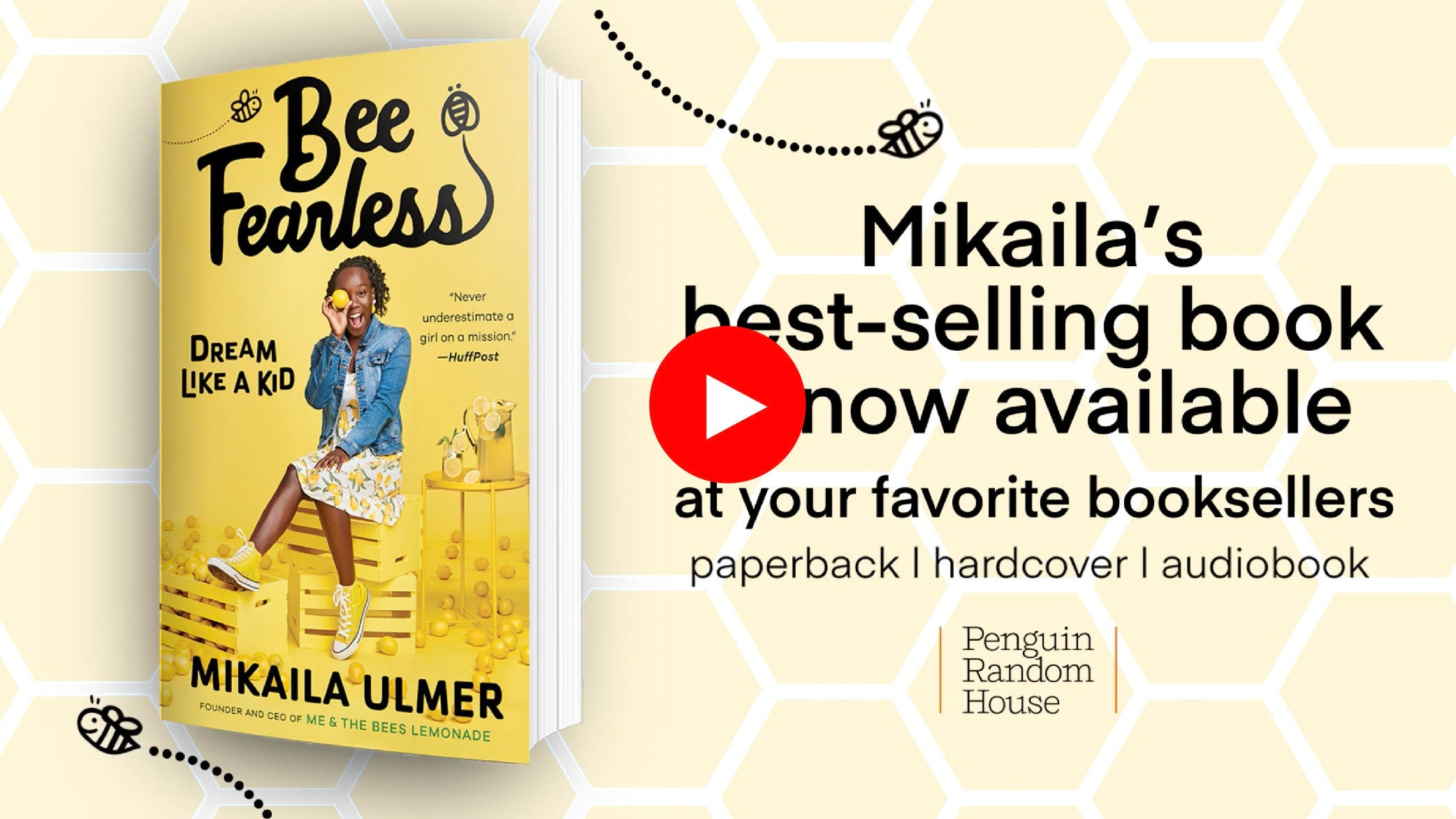 MY BOOK, BEE FEARLESS: DREAM LIKE A KID   IS NOW AVAILABLE IN PAPERBACK