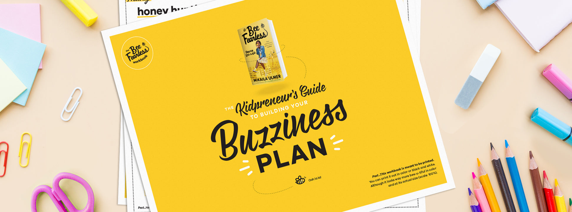 THE KIDPRENUER'S GUIDE TO BUILDING YOUR BUZZINESS PLAN