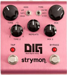 Strymon DIG - Dual Digital Delay Pedal