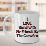 RVing Gift - I Love BEING With Friends Mug