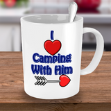 Camping Cup - I love camping with him Cup