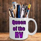 RVing Gift – Queen of The RV Mug
