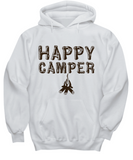 Gift For Camper - Happy Camper Hoodie