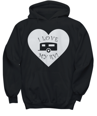 I Love My RV - Travel Trailer Hoodie