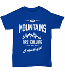 Mountains Are Calling Camping Tshirt