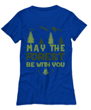 Camping Tee - May The Forest Be With You